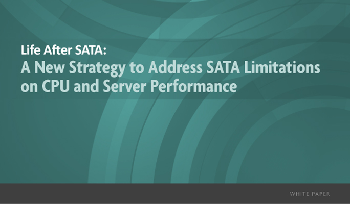 A New Strategy to Address SATA Limitations on CPU and Server Performance (White Paper)