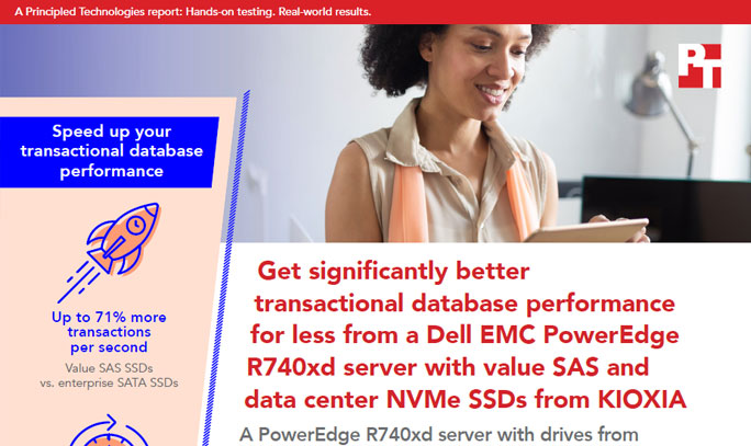 Principle Technologies: Get significantly better transactional database performance for less from a Dell EMC PowerEdge R740xd server with value SAS and data center NVMe SSDs from KIOXIA (Full Report)