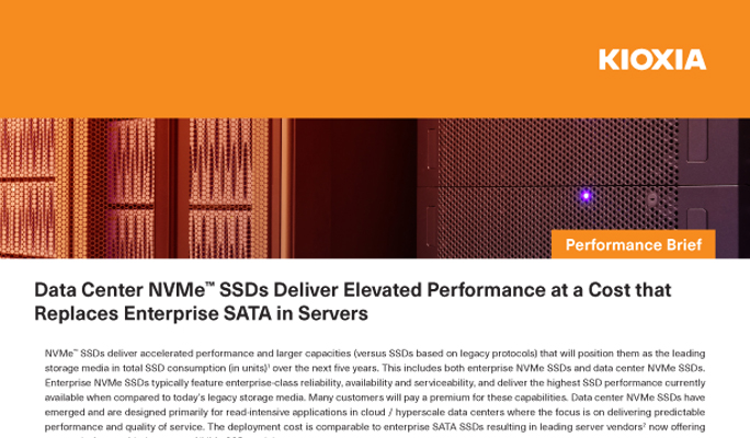 Data Center NVMe SSDs Deliver Elevated Performance at a Cost that Replaces Enterprise SATA in Servers (Performance Brief)